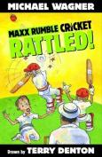 Maxx Rumble Cricket 1: Rattled