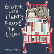 Bedtime with Lighty Faust the Lion