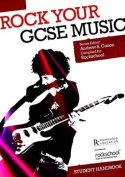 Rock Your GCSE Music Student Handbook