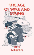 The Age of Wire and String