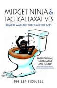 Midget Ninja and Tactical Laxatives