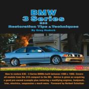 BMW 3 Series E36 Restoration Tips & Techniques