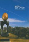 Miro: Sculptor