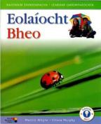 Eolaiocht Bheo - Senior Infants Pupil's Book  [GLE]