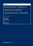 Guide to Assessment Scales in Attention-Deficit/Hyperactivity Disorder