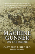 Machine Gunner on the Somme