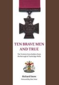 Ten Brave Men and True