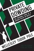 Private Dowding