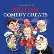 Little Book of British Comedy Greats