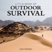 Little Book of Outdoor Survival