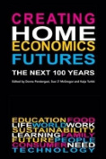 Creating Home Economics Futures: