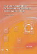 IEC 61499 Function Blocks for Embedded and Distributed Control Systems Design