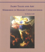 Fairy Tales and Art Mirrored in Human Consciousness