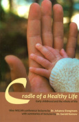 Cradle of a Healthy Life