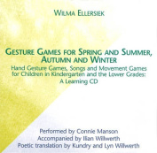 Gesture Games for Spring and Summer, Autumn and Winter [Audio]