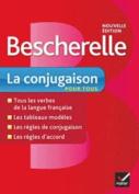 Bescherelle La Conjugaison Pour Tous [FRE]