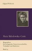 Maria Skodowska-Curie und Ihre Familie  [GER]