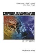 Politische Kommunikation in Der Demokratischen Gesellschaft [GER]
