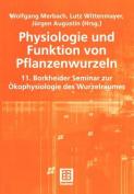 Physiologie Und Funktion Von Pflanzenwurzeln [GER]