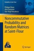 Noncommutative Probability and Random Matrices at Saint-Flour