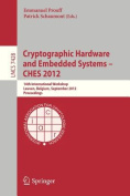 Cryptographic Hardware and Embedded Systems -- CHES 2012