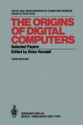 The Origins of Digital Computers