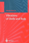 Vibrations of Shells and Rods