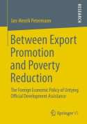 Between Export Promotion and Poverty Reduction