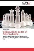 Subjetividad y Poder En America Latina [Spanish]