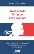 Wortschatz Fur Gutes Franzosisch [GER]