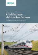 Fahrleitungen elektrischer Bahnen [GER]