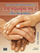 En Equipo.Es Level 2 Teacher's Edition [Spanish]