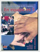 En Equipo.Es Level 3 Student's Book [Spanish]