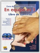 En Equipo.Es Level 3 Workbook + CD [Spanish]