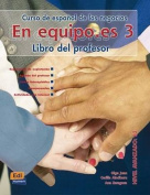 En Equipo.Es Level 3 Teacher's Edition [Spanish]