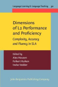 Dimensions of L2 Performance and Proficiency