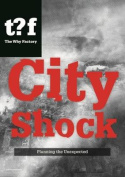 City Shock - Planning the Unexpected Winy Maas & Felix Madrazo