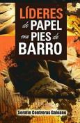 L-Deres de Papel Con Pies de Barro [Spanish]