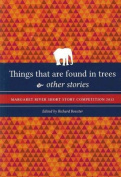 Things That are Found in Trees and Other Stories