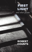 First Light and Other Poems