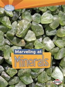 Marveling at Minerals (Searchlight Books