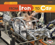 From Iron to Car (Start to Finish, Second Series