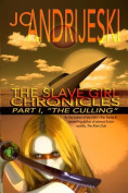 The Slave Girl Chronicles