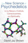 The New Science and Psychedelics