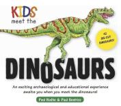 Kids Meet the Dinosaurs