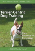 Terrier-Centric Training
