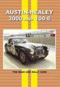 Austin Healey 3000 and 100 - 6