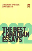 The Best Canadian Essays 2012