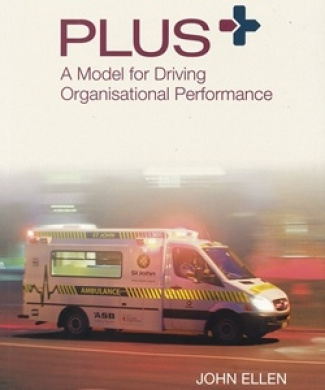 Plus? A Model for Driving Organisational Performance   [Paperback]