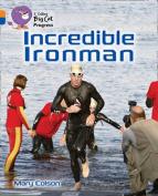 Incredible Iron Man